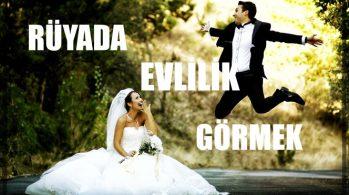 Rüyada Evlilik Görmek Ne Anlama Gelir